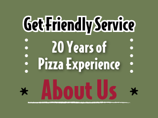 20 Years of Pizza Experience